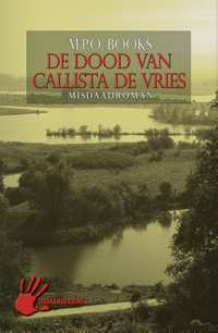 De dood van Callista de Vries-M.P.O. Books