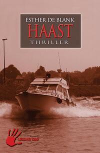 Haast - Isabel Jansen deel 3-Esther de Blank