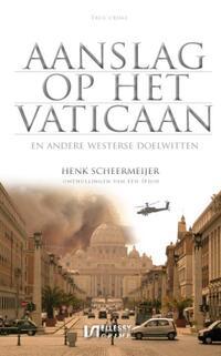 Aanslag op het Vaticaan-Henk Scheermeijer
