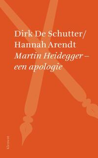 Martin Heidegger een apologie-Dirk de Schutter, Hannah Arendt