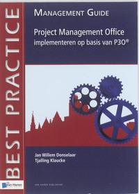Project Management office implementeren op basis van P30-Jan Willem Donselaar, Tjalling Klaucke