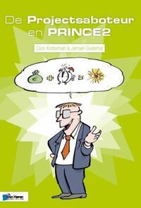 De Projectsaboteur en PRINCE2-Dion Kotteman, Jeroen Gietema-eBook