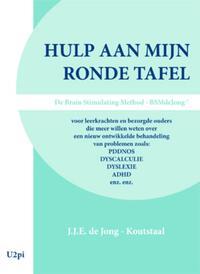 Hulp aan mijn ronde tafel-J.J.E. de Jong-Koutstaal-eBook