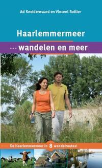 Haarlemmermeer, wandelen en meer-Ad Snelderwaard, Vincent Rottier