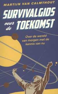 Survivalgids voor de toekomst-Martijn van Calmthout