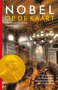 Nobel op de kaart-Jelle Reumer, Martijn van Calmthout