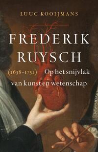 Frederik Ruysch (1638-1731)-Luuc Kooijmans