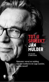 Tot u spreekt Jan Mulder-Frank Buyse, Jan Mulder-eBook