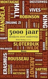 3000 Jaar Denkers Over Onderwijs-Erno Eskens, Gert J.J. Biesta, Mariëtte Lusse, René Gude