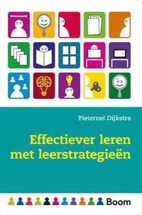 Effectiever leren met leerstrategieën-Pieternel Dijkstra