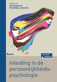 Inleiding in de persoonlijkheidspsychologie-Dick Barelds, Pieternel Dijkstra