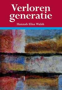 Verloren generatie-Hannah Elisa Walsh