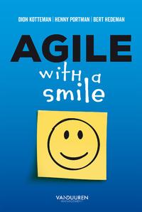Agile with a smile-Bert Hedeman, Dion Kotteman, Henny Portman-eBook