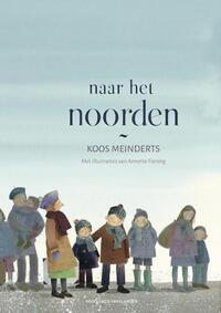 Naar het noorden-Koos Meinderts