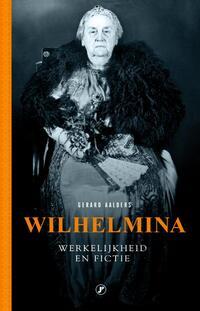 Wilhelmina, werkelijkheid en fictie-Gerard Aalders