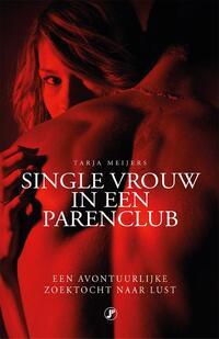 Single vrouw in een parenclub-Tarja Meijers