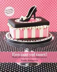 Een jaar vol taart!-Wendy Schlagwein