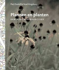 Plannen en planten-Noel Kingsbury, Piet Oudolf