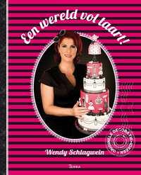 Een wereld vol taart-Wendy Schlagwein