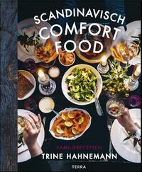 Scandinavisch comfort food-Trine Hahnemann