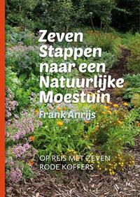 Zeven stappen naar een natuurlijke moestuin-Frank Anrijs