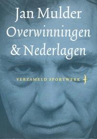 Overwinningen & nederlagen-Jan Mulder-eBook