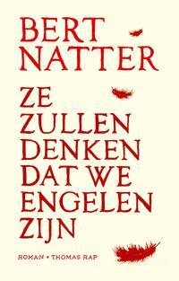 Ze zullen denken dat we engelen zijn-Bert Natter-eBook