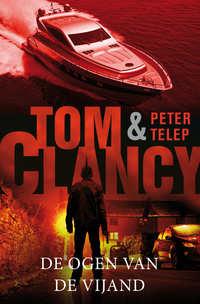 De ogen van de vijand-Peter Telep, Tom Clancy