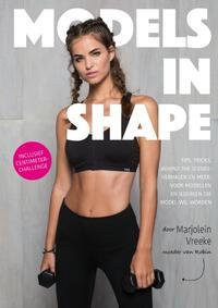 Models in Shape-Marjolein Vreeke