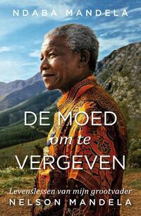 De moed om te vergeven-Ndaba Mandela
