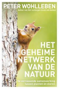 Het geheime netwerk van de natuur-Peter Wohlleben