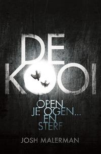 De Kooi (filmeditie)-Josh Malerman