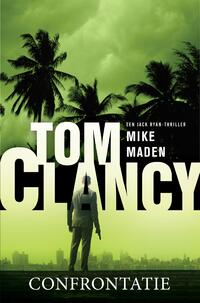 Tom Clancy Confrontatie-Mike Maden