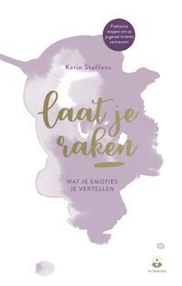 Laat je raken-Karin Steffens