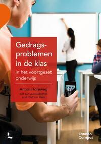 Gedragsproblemen in de klas in het voortgezet onderwijs-Anton Horeweg