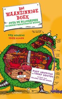 Het waanzinnige boek over de billosaurus en andere prehistorische wezens-Andy Griffiths & Terry Denton