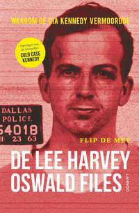 De Lee Harvey Oswald Files-Flip de Mey