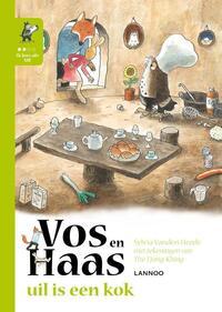 Ik leer lezen met Vos en Haas  -  Uil is een kok-Sylvia Vanden Heede, Thé Tjong Khing