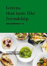 Greens that taste like friendship-Hilde Smeesters, Seppe Nobels, Sophie Allegaert