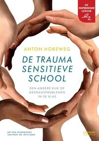 De traumasensitieve school-Anton Horeweg