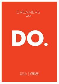 Dreamers who do-Hilde Helsen