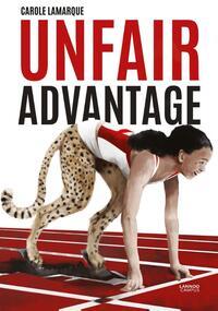 Unfair advantage-Carole Lamarque