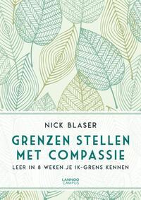 Grenzen stellen met compassie-Nick Blaser