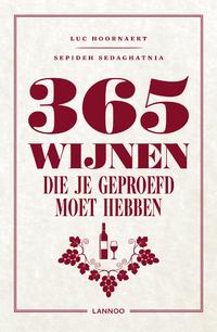 365 Wijnen Die Je Moet Geproefd Hebben-Luc Hoornaert, Sepideh Sedaghatnia-eBook