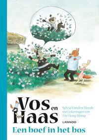 Vos en Haas - Een boef in het bos-Sylvia Vanden Heede, Thé Tjong Khing
