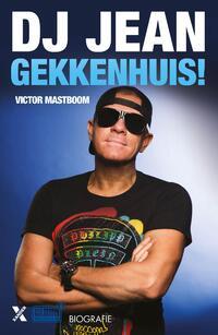 Gekkenhuis-DJ Jean, Victor Mastboom-eBook