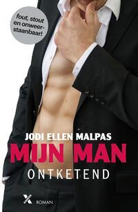 Mijn man - Ontketend-Jodi Ellen Malpas-eBook