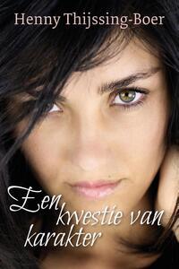 Een kwestie van karakter-Henny Thijssing-Boer-eBook