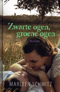 Zwarte ogen, groene ogen-Marleen Schmitz