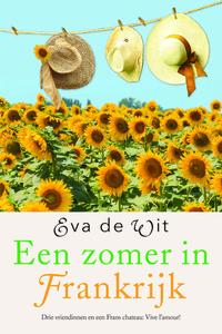 Een zomer in Frankrijk-Eva de Wit